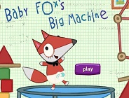 Baby Fox's Big Machine