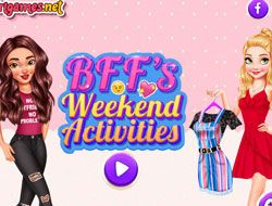 Bffs Weekend Activities