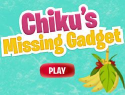 Chikus Missing Gadget