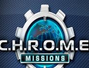 CHROME Missions