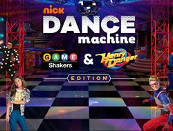 Dance Machine: Game Shakers & Henry Danger