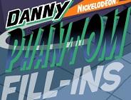 Danny Phantom Fill Ins
