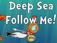Deep Sea Follow Me