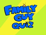 Family Guy Quiz