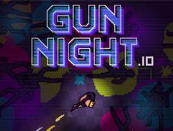 GUN NIGHT IO
