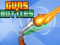 Guns and Bottles