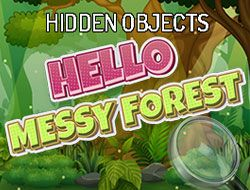 Hello Messy Forest