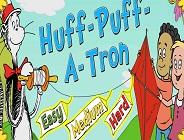 Huff-Puff-a-Tron
