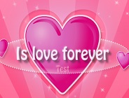 Is Love Forever Test