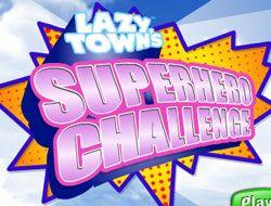 LazyTown Super Hero Challenge