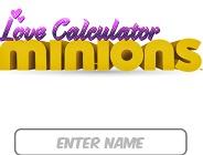 Love Calculator Minions