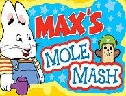 Max's Mole Mash