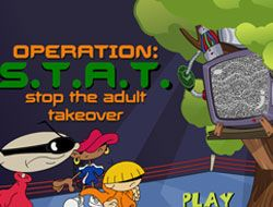 Operation STAT Stop the Adult Takeover