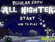 Regular Show All Nighter