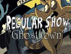Regular Show Ghost Town