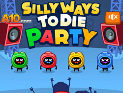 Silly Ways to Die: Party