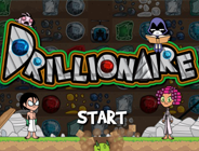 Drillionaire Play Drillionaire For Free