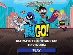 Ultimate Teen Titans Go Trivia Quiz